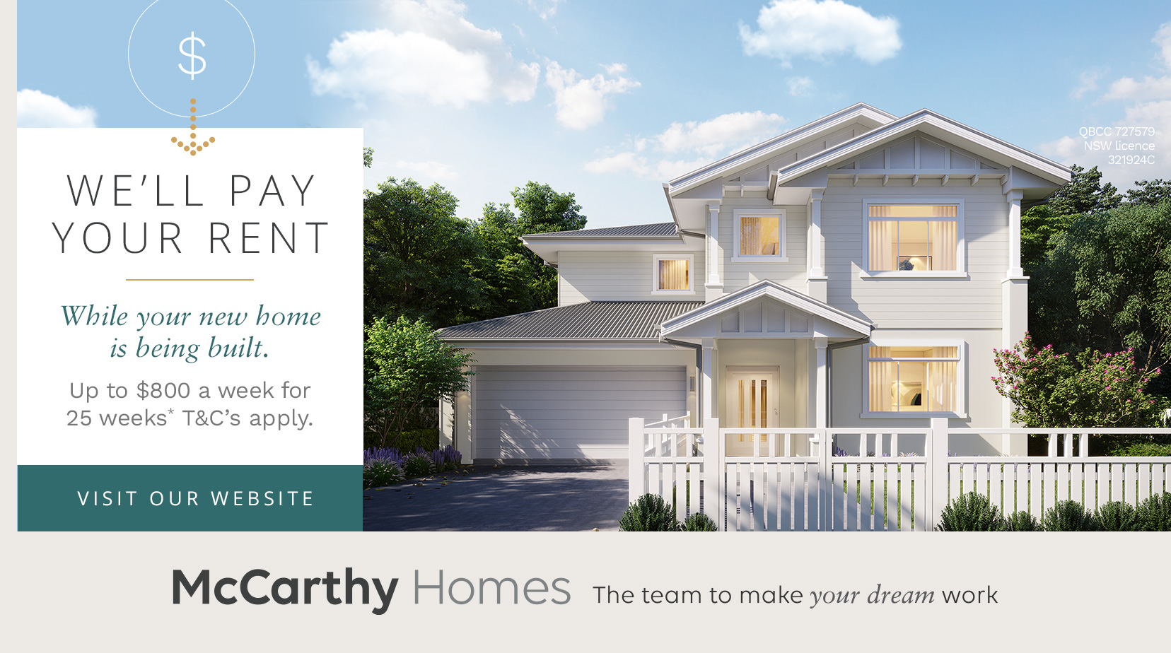 McCarthy Homes Promotion we will pay your rent